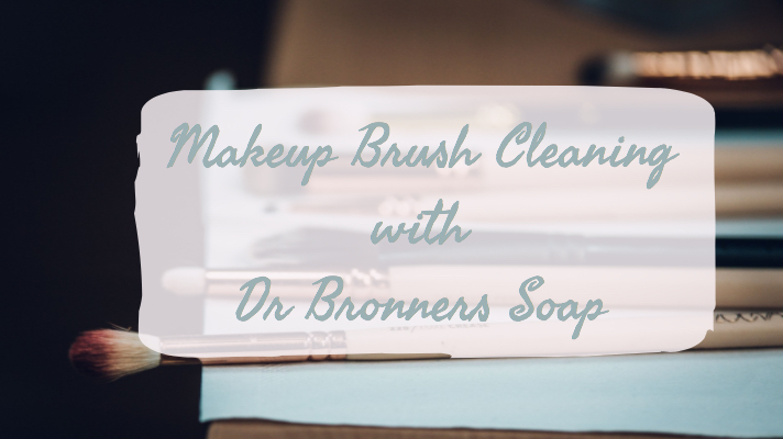 Makeup Brush Cleaning with Dr Bronners Soap