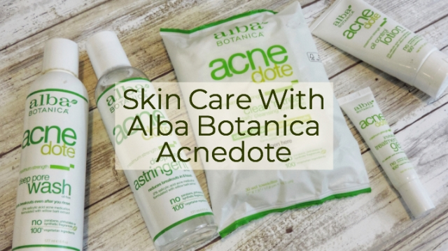 Skin Care With Alba Botanica Acnedote – Sunburntaloe